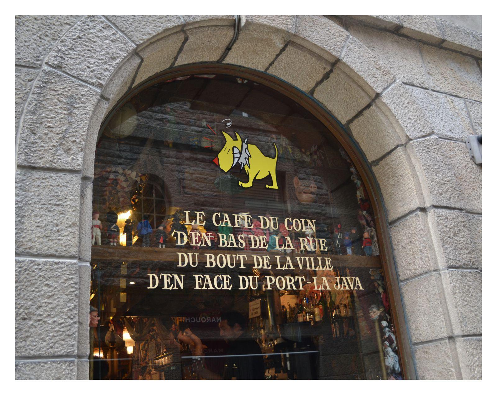 LE CAFE DU COIN D'EN BAS DE LA RUE DU BOUT DE LA VILLE D'EN FACE LE PORT  LA JAVA