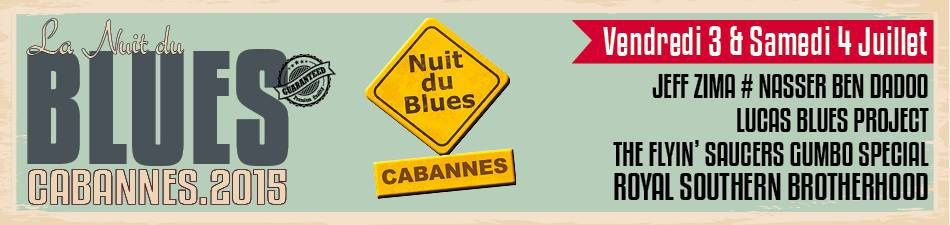 Nuit du blues 2015....la programmation!