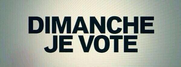 DIMANCHE 22....VOTEZ!