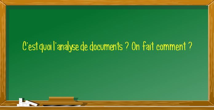 L'analyse de documents : rappel méthodologique