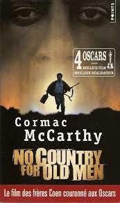 No country for old men - Cormac McCarthy