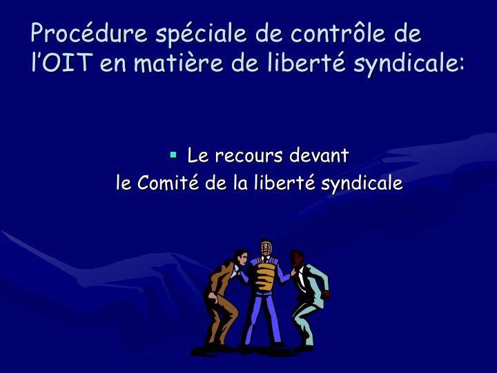 Conventions de l'OIT sur la liberté syndicale