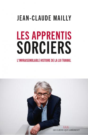 Jean-Claude Mailly et « les coulisses de la loi...
