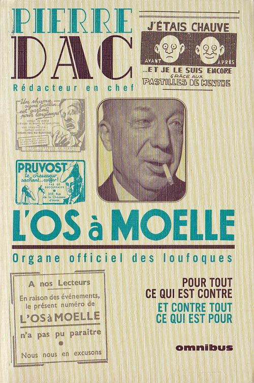 13 mai1939, France : « L'Os à moelle », journal de Pierre Dac.