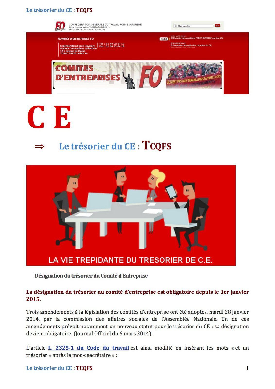 CE, le trésorier du Comité, TCQFS