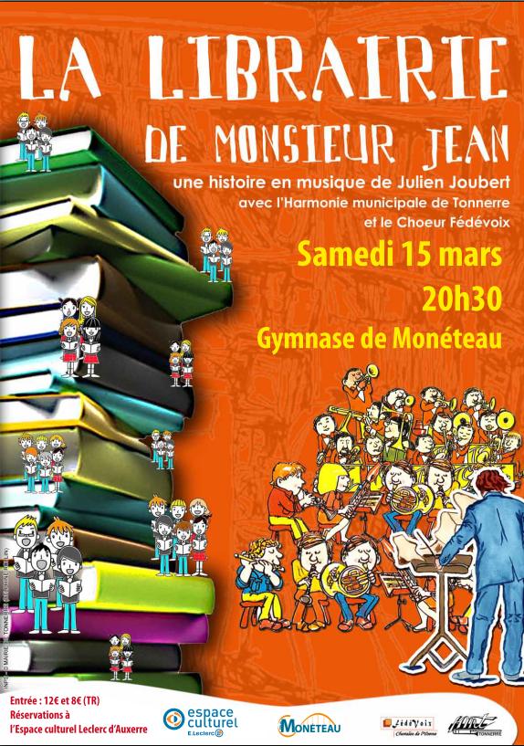Moneteau - Histoire en musique de Julien JOUBERT - &quot&#x3B;La librairie de monsieur Jean&quot&#x3B; - 15 mars 20h30 .