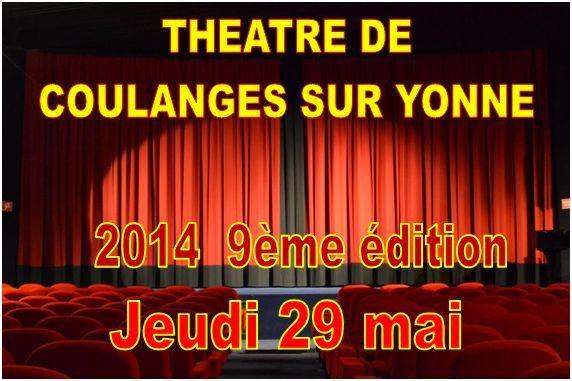 THEATRE  de Coulanges/Yonne 2014 - 9ème édition - du jeudi 29 mai au dimanche 1er juin