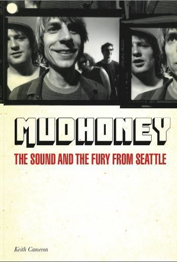 Mudhoney va sortir sa première biographie