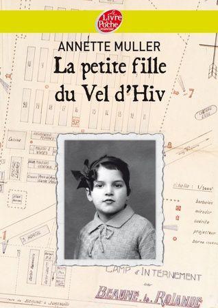 La petite fille du Vel d'Hiv d'Annette Muller