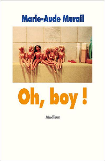 Oh, boy ! de Marie-Aude Murail