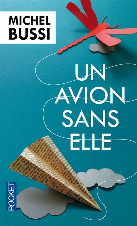 Un avion sans elle / Michel Bussi