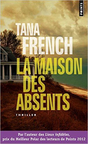 La maison des absents / Tana French