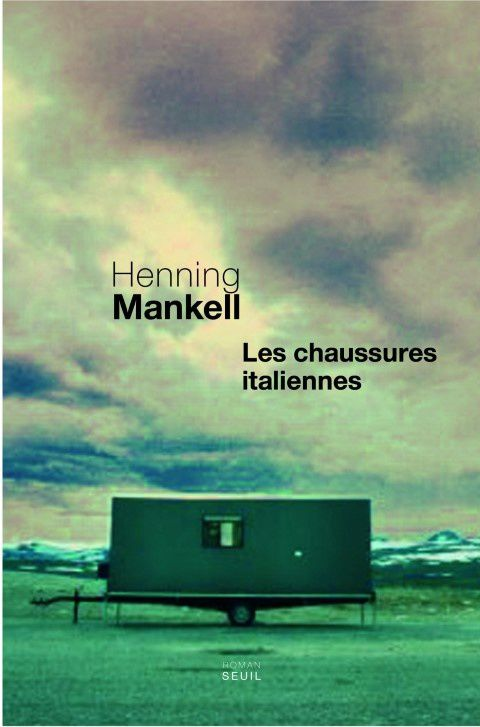 Les chaussures italiennes / Henning Mankell