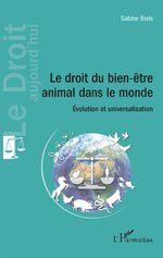 livre : LE DROIT DU BIEN-ÊTRE ANIMAL DANS LE MONDE