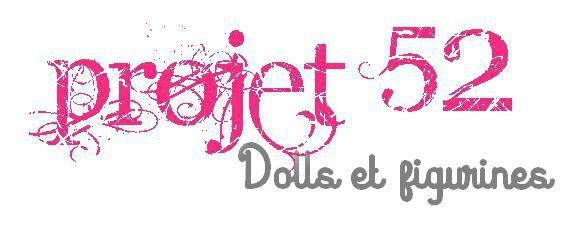 Projet 52 - Dolls et figurines ( janvier 2015 )
