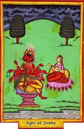 Svaha, la fille du prajapati Daksha (fils de Brahma), aimait follement Agni
