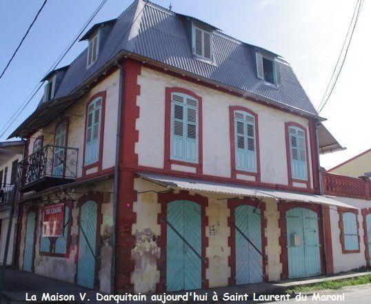 Gros plan sur Victor Darquitain, négociant à Saint Laurent du Maroni à la fin du XIXe et début du XXe siècle