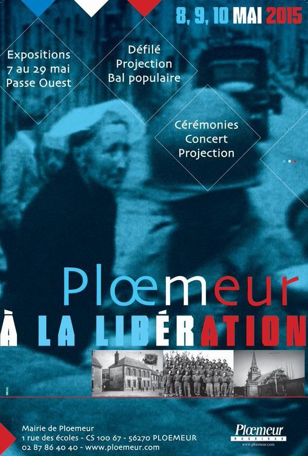 LA LIBÉRATION DE PLOEMEUR - 10 MAI 1945 - 10 MAI 2015