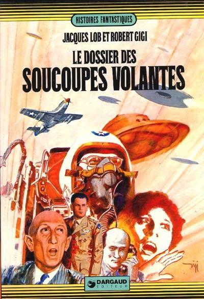 Le dossier des soucoupes volantes par Lob et Gigi (1972)