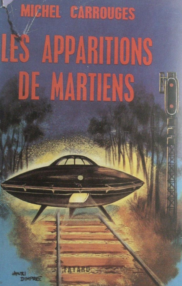 Les apparitions de Martiens de Michel Carrouges (1963)