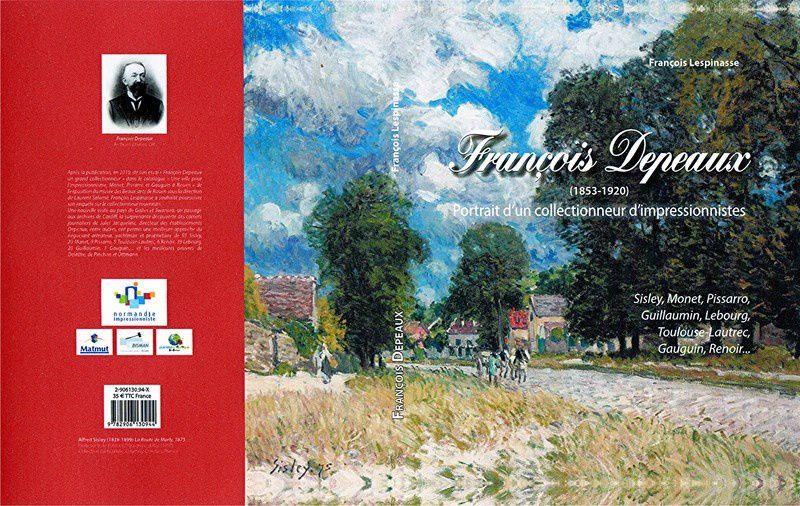 """couverture du nouvel ouvrage de F.LESPINASSE : """"François DEPEAUX (1853-1920)"""""""
