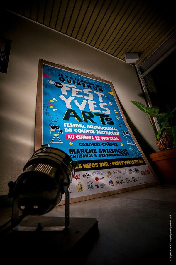 20  21  22 janvier - &quot&#x3B;Fest'Yves Arts 2017&quot&#x3B; 7ème Festival International du Court Métrage à Quiberon