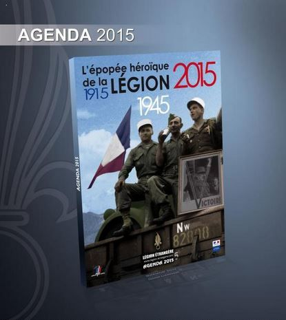 Un agenda 2015 dédié à l'épopée héroïque de la Légion étrangère