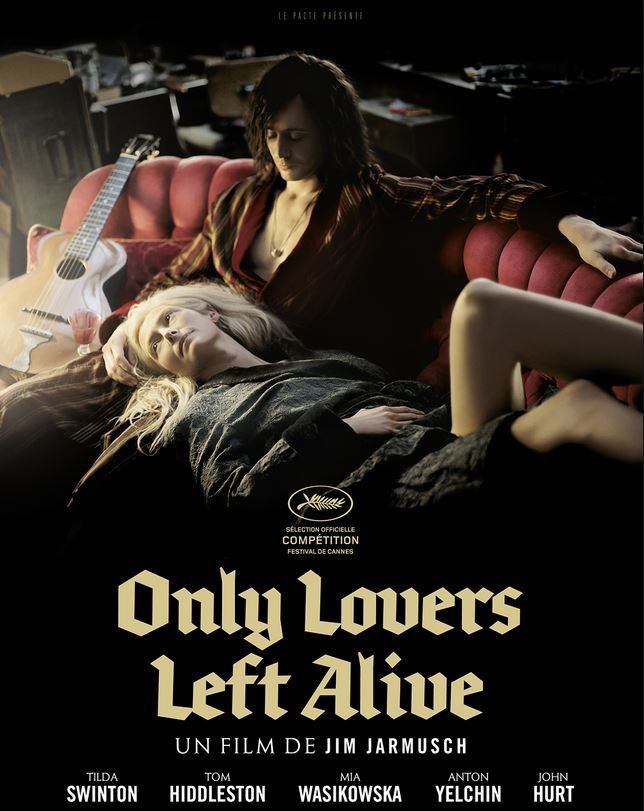 Only Lovers Left Alive, les Vampires philosophes