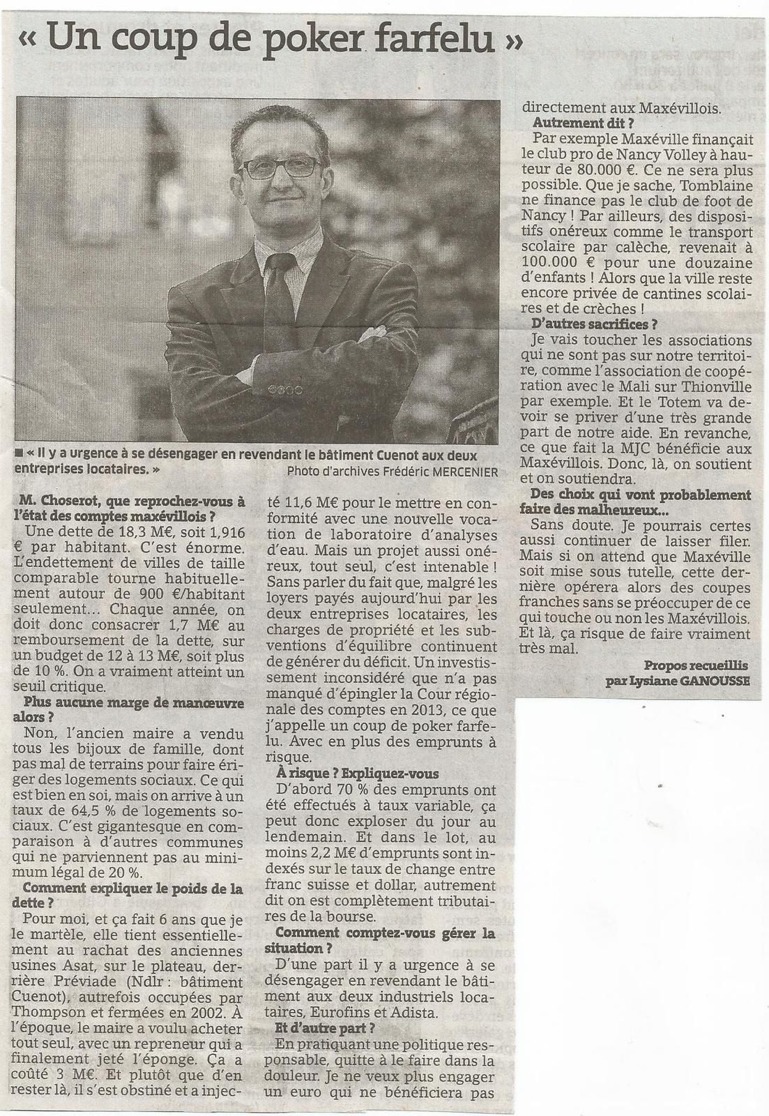 Dans L'Est Républicain de ce matin: une sorte de débat entre MM. Henri Bégorre et Christophe Choserot