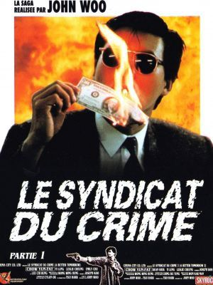 Le syndicat du crime 1&amp&#x3B;2 (*** et ****)