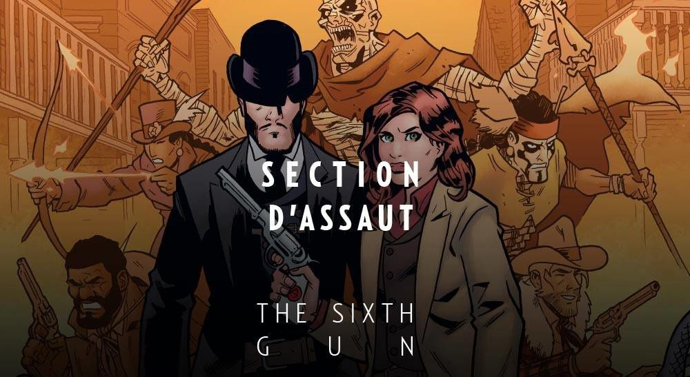 Ultime tome de The Sixth Gun en août !