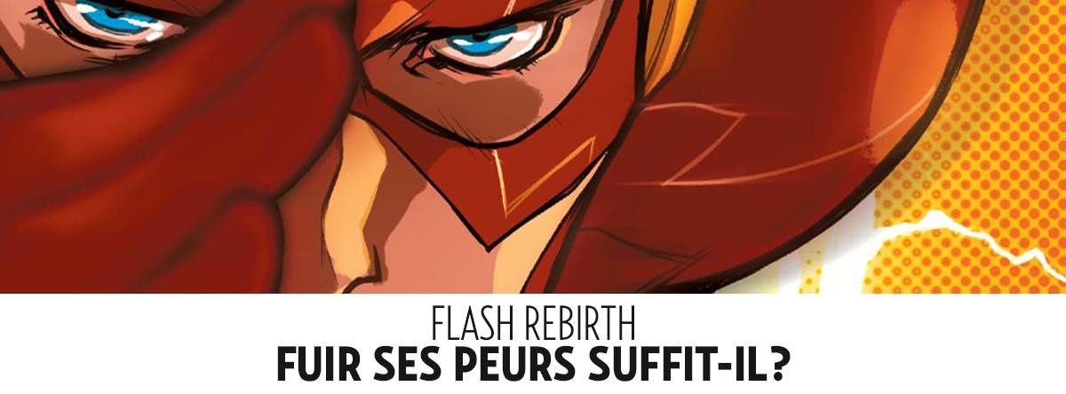 Flash Rebirth tome #1 déboule en septembre