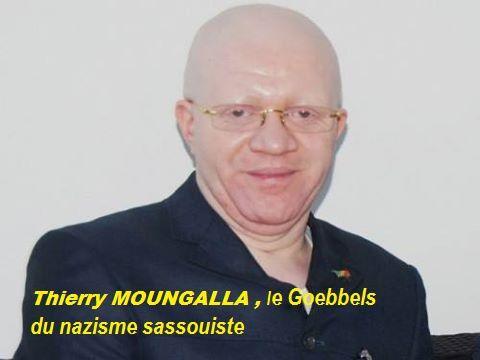 Thierry MOUNGALLA, le Goebbels du nazisme sassouiste