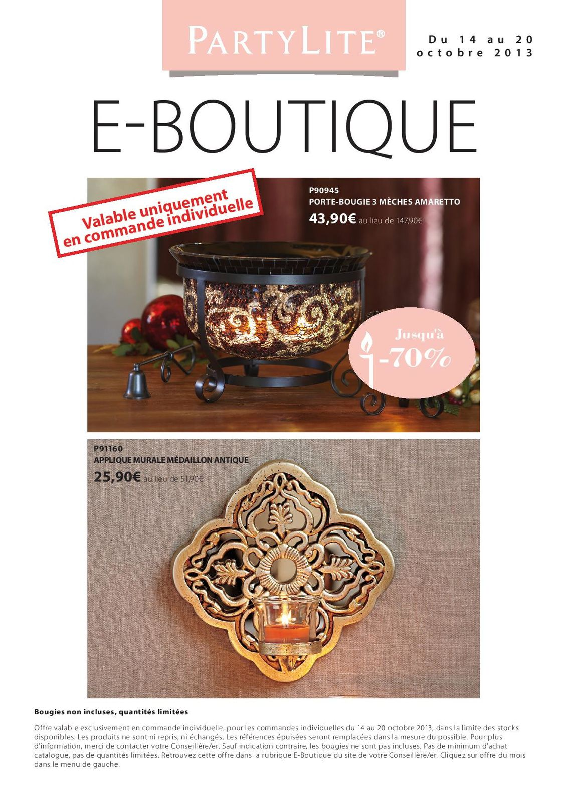 Offre Exclusive e-boutique du 14 au 20 octobre 2013