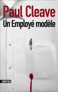&quot&#x3B;Un employé modèle&quot&#x3B; Paul Cleave