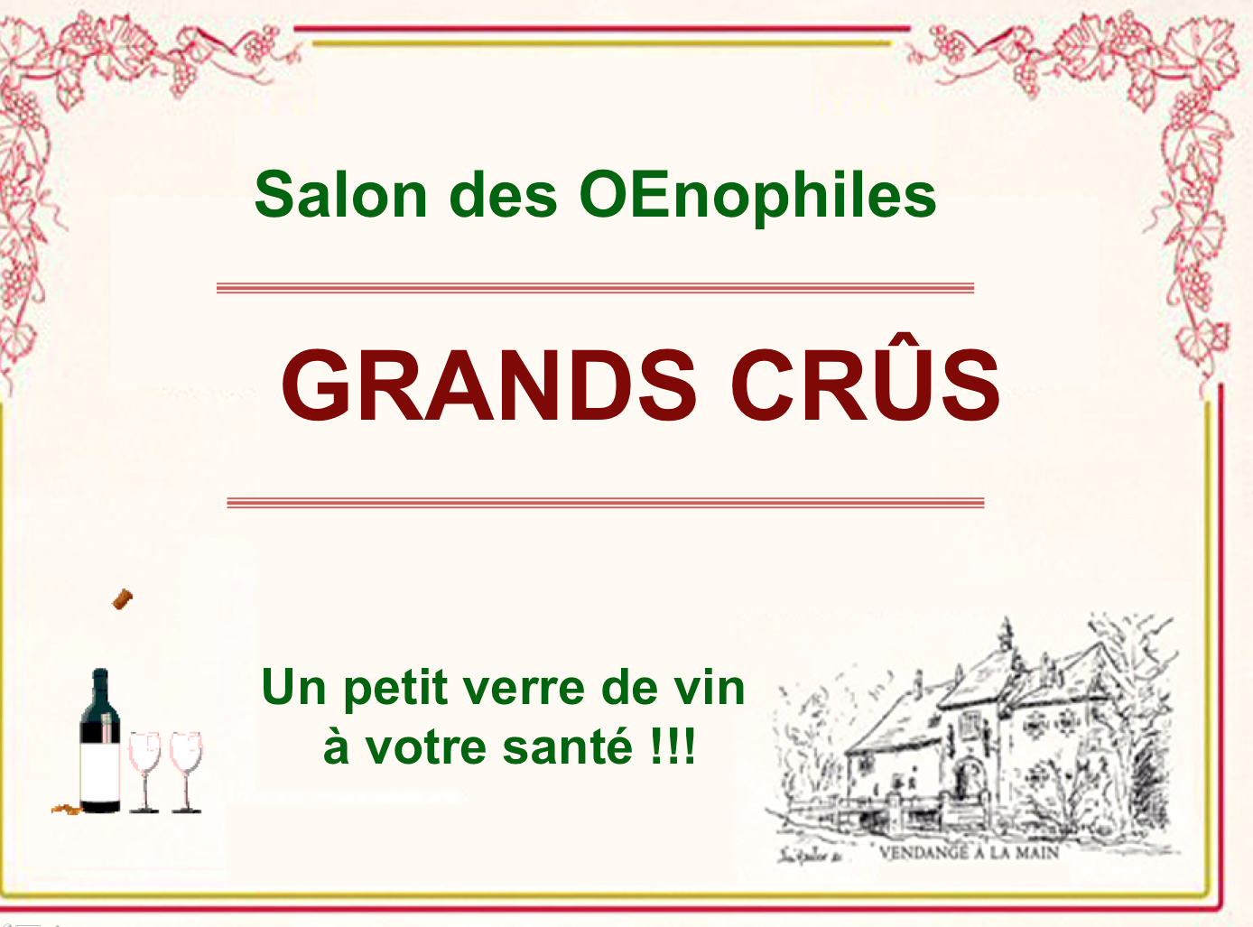 Grands Crûs ! Pour accompagner vos pintades...