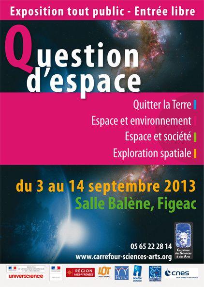 Du 3 au 14 septembre 2013 à Figeac : exposition &quot&#x3B;Question d'Espace&quot&#x3B;