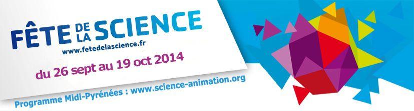 APPEL À PROJETS : Fête de la Science 2014 dans le LOT