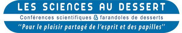Mardi 23 septembre : Les SCIENCES au DESSERT accueillent Anaïs Giacinti et Jean-Luc Morel