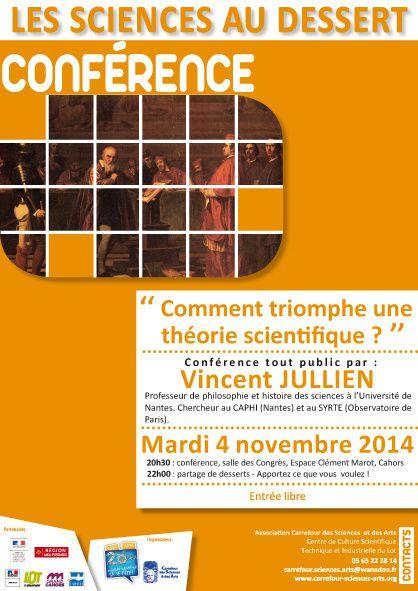 &quot&#x3B;Comment triomphe une théorie scientifique ?&quot&#x3B; conférence, Les sciences au dessert, mardi 4 novembre 2014