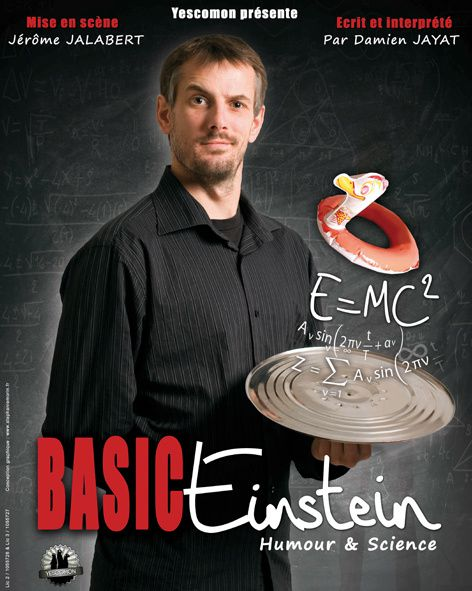 &quot&#x3B;Basic Einstein&quot&#x3B; spectacle d'humour &amp&#x3B; sciences, mardi 25 novembre 2014 à Cahors à 20h30