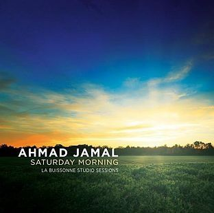 "Ahmad JAMAL : ""Saturday Morning"" (Jazz Village / H. Mundi)"