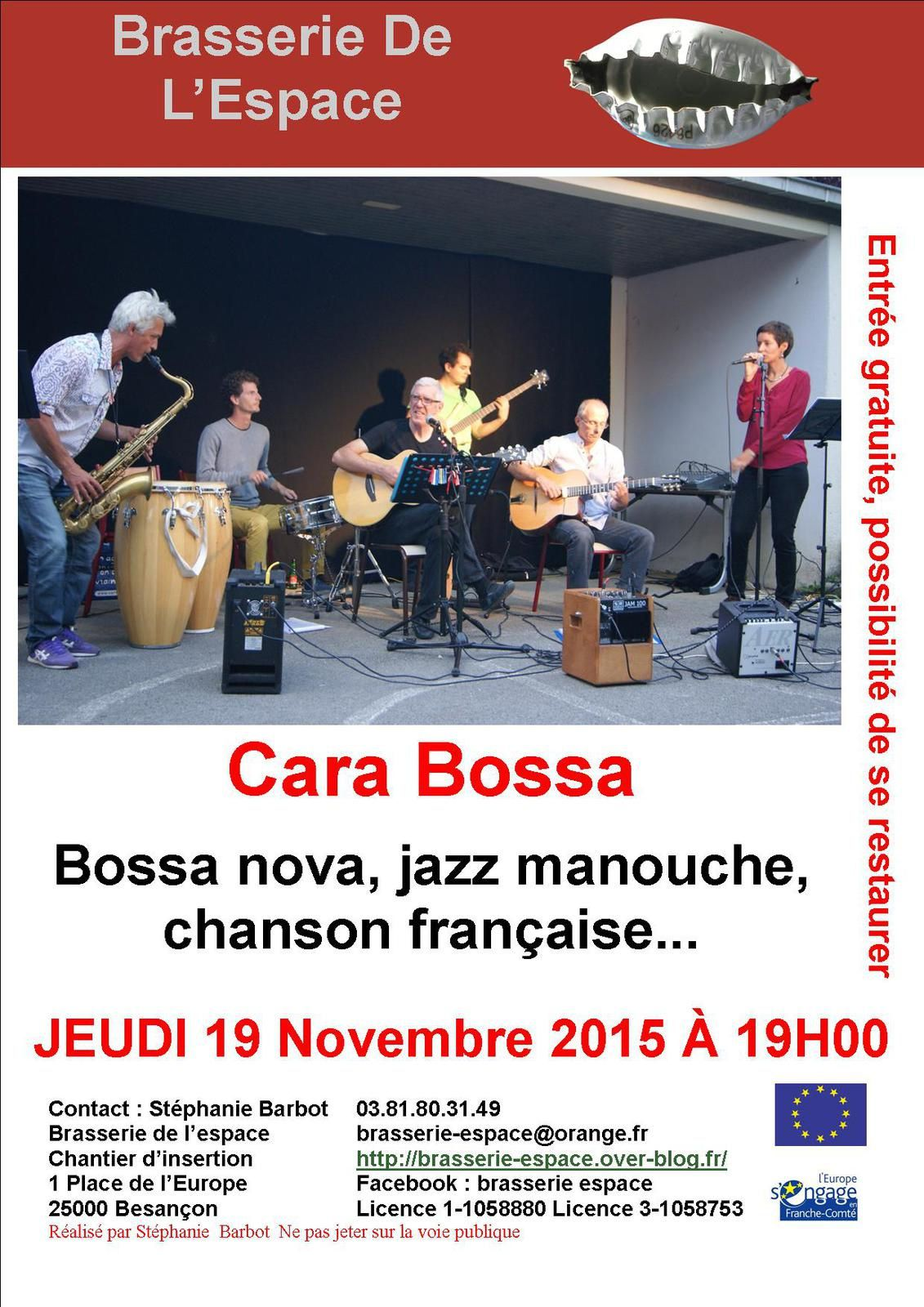 Cara Bossa 19 novembre 2015 Attention changement de programmation