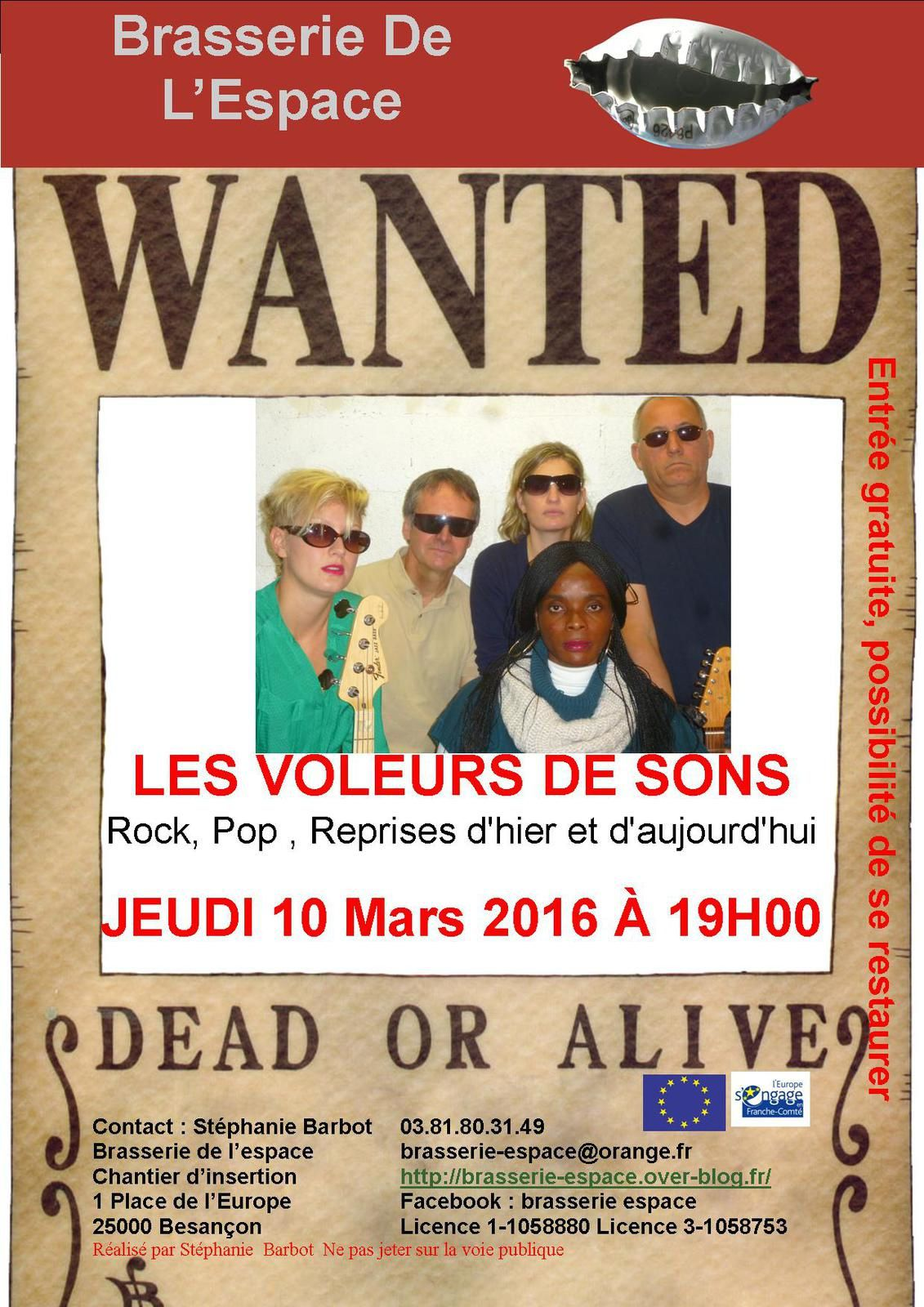 LES VOLEURS DE SONS 10 mars 2016 Attention changement de programmation