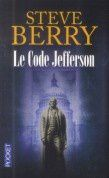 &quot&#x3B;Le code Jefferson&quot&#x3B; de Steve Berry