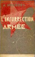 L'Insurrection armée: destin d'un manuel de guerre civile.