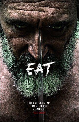 Manger De La Viande C'est Aussi ça... + Gilles Lartigot Eat