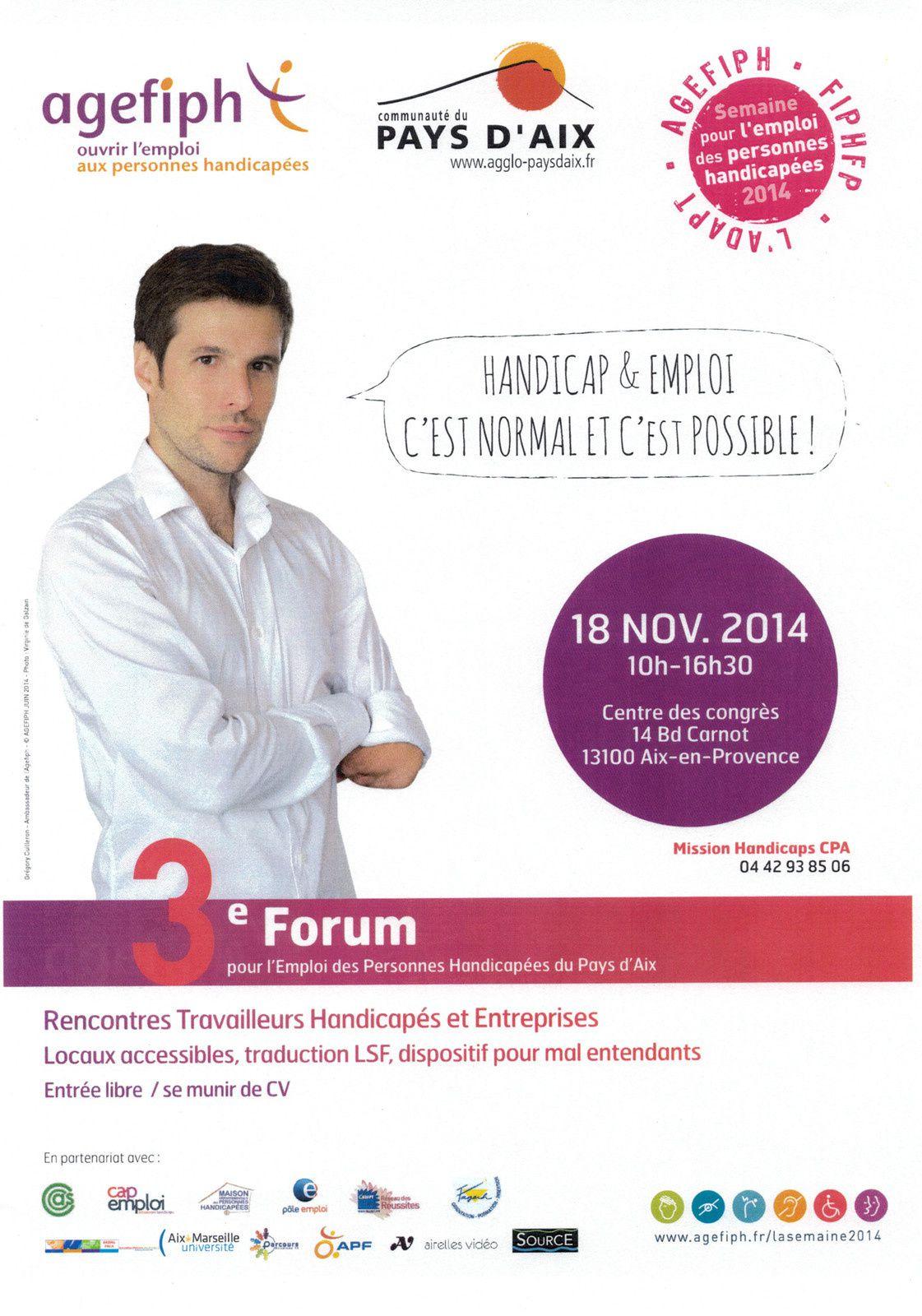 Forum pour l'emploi des personnes handicapées: Aix en Provence Mardi 18/11/2014
