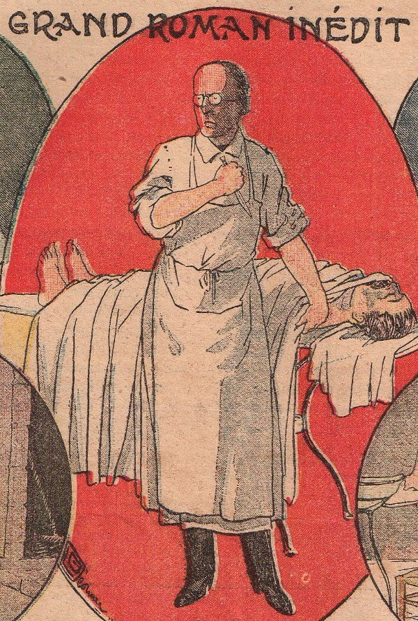 """Pierre Sales """"Le Docteur Miracle"""" (Le Petit Journal - 1911)"""