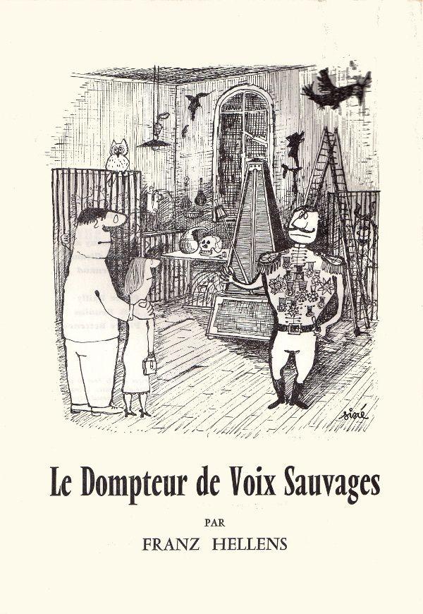 Franz Hellens - Le Dompteur de voix sauvages, illustré par Siné in Bizarre, nouvelle série, n°V de juillet 1956